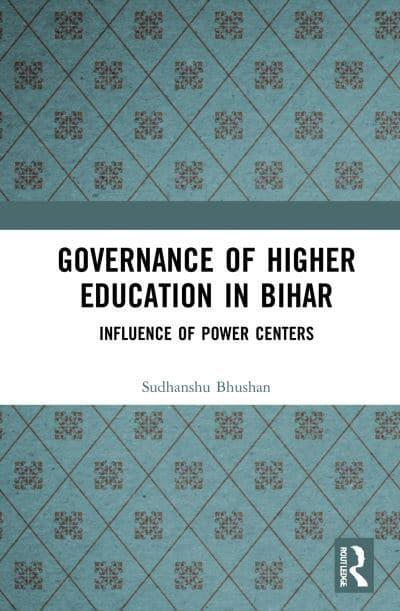 Governance of Higher Education in Bihar