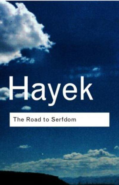 The Road to Serfdom, Friedrich A. Hayek, (1963), 17th printing, Phoenix Books PB