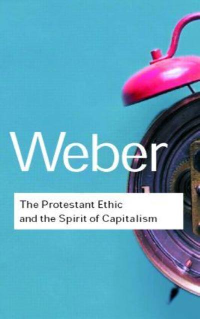 weber the spirit of capitalism and Paragraph: unlike marx, weber does not intend to pursue a path of determinism  instead, the goal of his project is to understand the spirit of capitalism within a.
