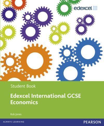 Edexcel IGCSE Economics Student Book Rob Jones Author