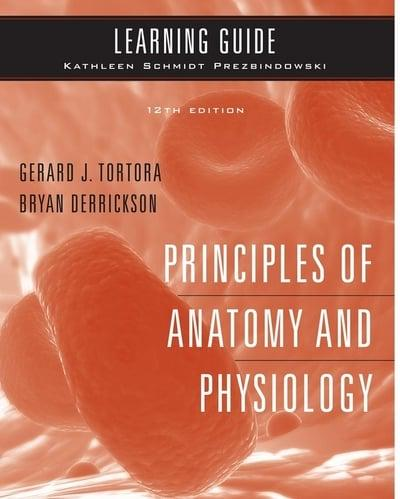 Principles of Anatomy and Physiology, Twelfth Edition, Gerard J ...