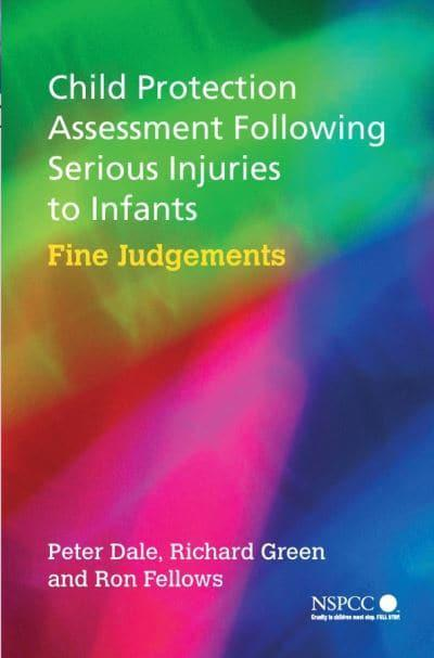 Child Protection Assessment Following Serious Injuries to