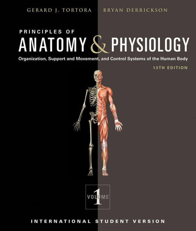 Principles of Anatomy & Physiology : Gerard J. Tortora (author ...