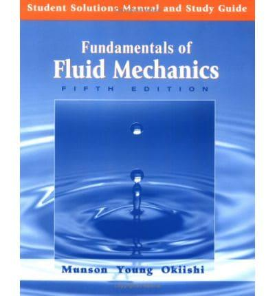 student solutions manual study guide to accompany fundamentals of rh blackwells co uk Fluid Dynamics through Pipe Fluid Mechanics Equations