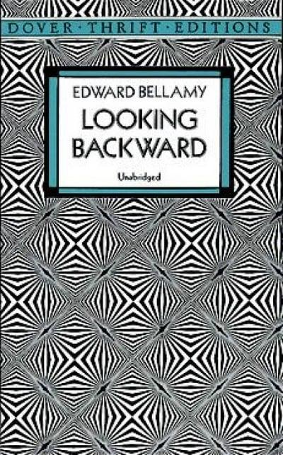 Looking Backward Edward Bellamy Author 9780486112251 Blackwells