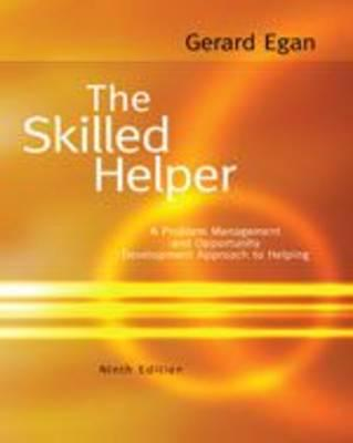 the skilled helper egan Over the past 30 years, egan's the skilled helper has taught thousands of  students like you a proven, step-by-step counseling process.