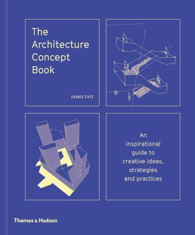 The architecture concept book james tait author 9780500343364 jacket the architecture concept book ccuart Choice Image