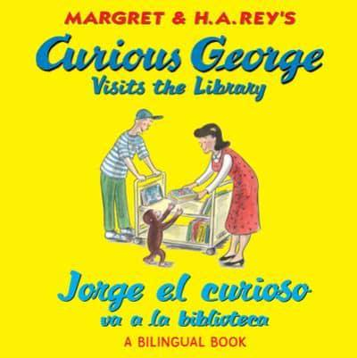 Margret & H.A. Rey's Curious George Visits the Library