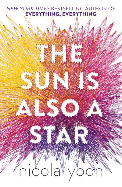 The Sun Is Also a Star : Nicola Yoon (author) : 9780552574242 : Blackwell's