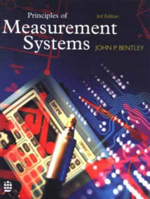 principles of measurement 'measurement and instrumentation principles' is the latest edition of a successful book that introduces undergraduate students to the measurement principles and the range of sensors and instruments that are used for measuring physical variables.