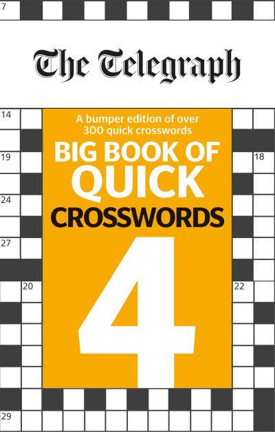 The Telegraph Big Book of Quick Crosswords 4
