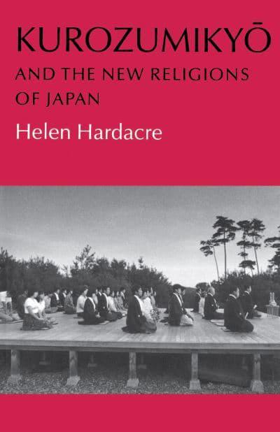 Kurozumikyo and the New Religions of Japan