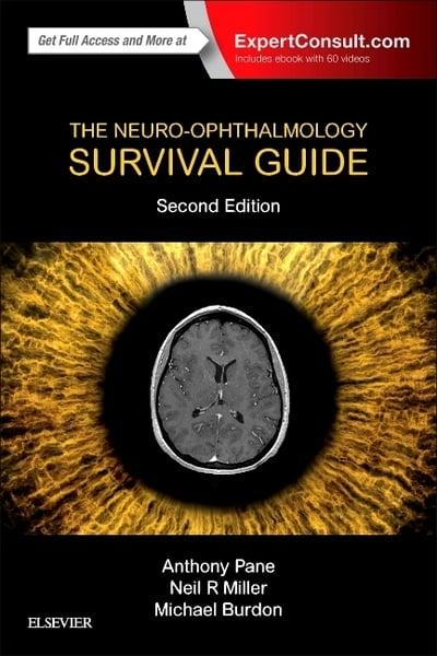 The Neuro-Ophthalmology Survival Guide : Anthony Pane (author