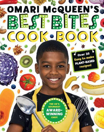 Omari McQueen's Best Bites Cookbook