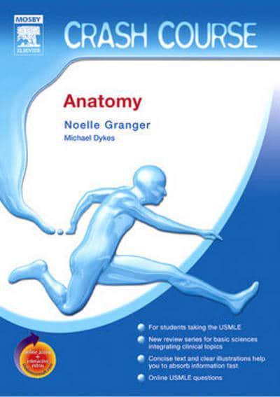 Crash Course Anatomy Louise Stenhouse 9780723437727 Blackwells