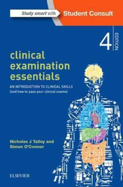 Clinical examination essentials nicholas j talley author clinical examination essentials an introduction to clinical skills and how to pass your clinical exams fandeluxe Gallery