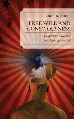 an analysis of the free will conscience and hard determinism