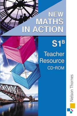 New Maths in Action S1/B Teacher Resource CD-ROM (with Level A)