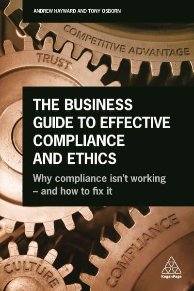The Business Guide to Effective Compliance and Ethics