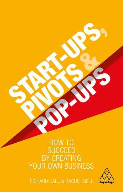 Start-Ups, Pivots and Pop-Ups