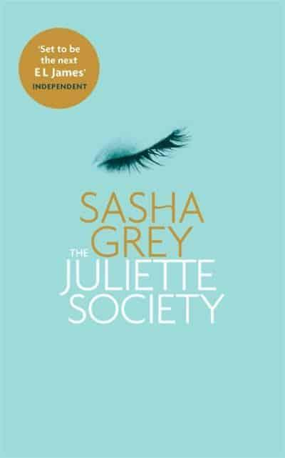 The Juliette Society : Sasha Grey (author) : 9780751551587 ...