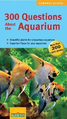 300 Questions About The Aquarium Petra Kolle 9780764137150
