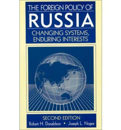 the foreign policy of russia: changing systems, enduring interests essay This item is out of stock people who viewed this item also viewed.