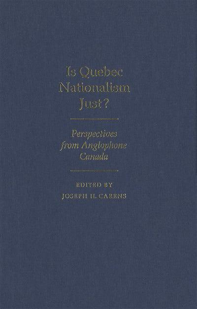 Is Quebec Nationalism Just?
