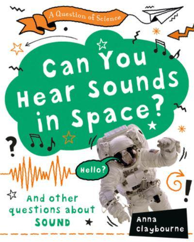 Can You Hear Sounds in Space?