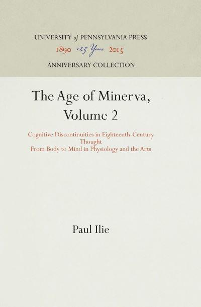 The Age of Minerva  Volume 2 Cognitive Discontinuities in Eighteenth