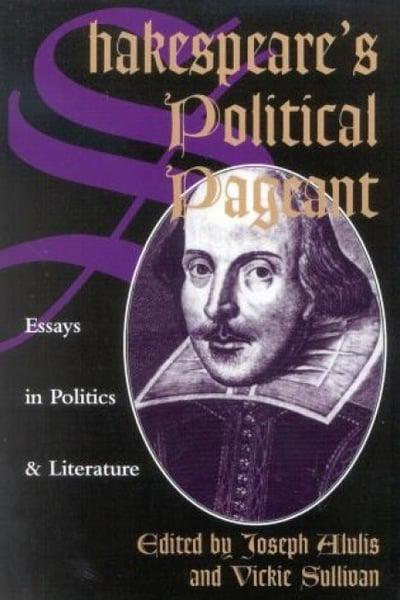 Shakespeare's Political Pageant
