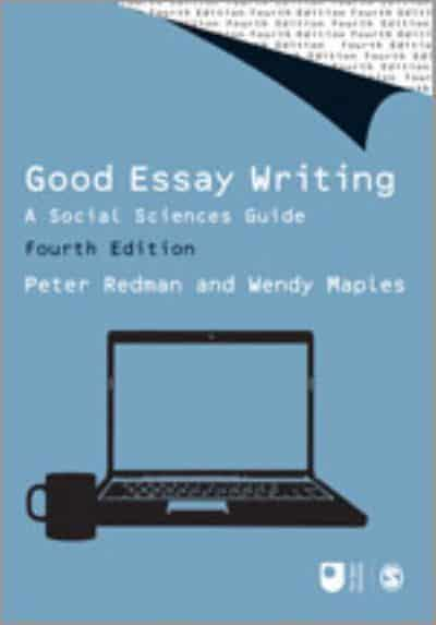 good essay writing peter redman Welcome to the companion websitewelcome to the companion website for good essay writing, fifth edition, by peter redman and wendy maples the resources on the site.