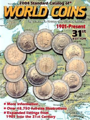 2004 Standard Catalog of World Coins : Chester L Krause