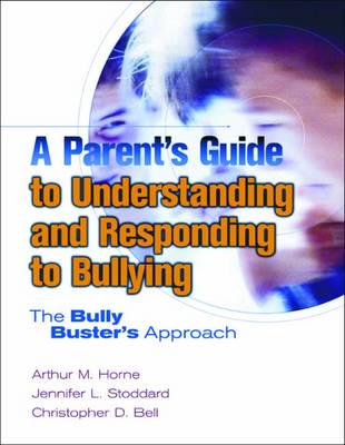 A Parent's Guide to Understanding and Responding to Bullying