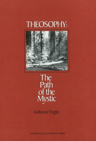 Theosophy The Path Of The Mystic Katherine Tingely border=