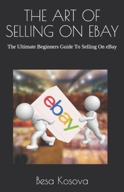 The Art Of Selling On Ebay Besa Kosova Author 9781078360425 Blackwell S