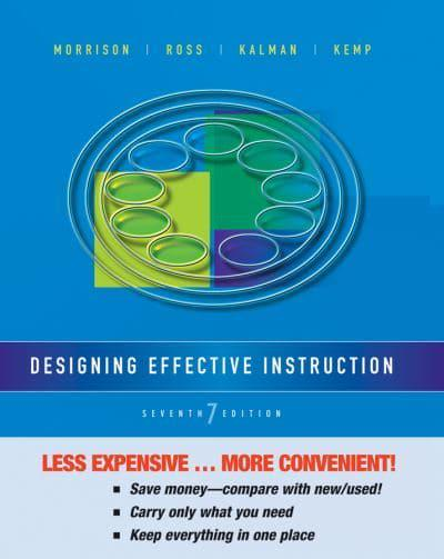 Designing Effective Instruction Binder Ready Version Gary R Morrison Author 9781118518946 Blackwell S