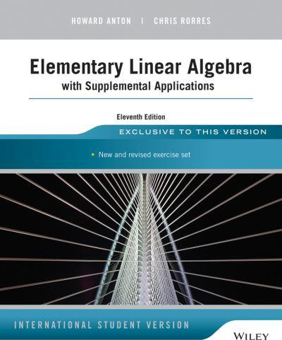 Elementary linear algebra with applications 9th edition pdf free