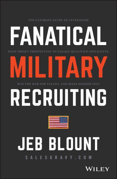 Fanatical Prospecting Recruiting Jeb Blount Author 9781119473633 Blackwell S
