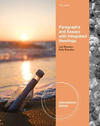 paragraphs and essays with integrated readings Paragraphs and essays: with integrated readings by lee brandon, kelly brandon starting at $099 paragraphs and essays: with integrated readings has 6 available editions to buy at half price.
