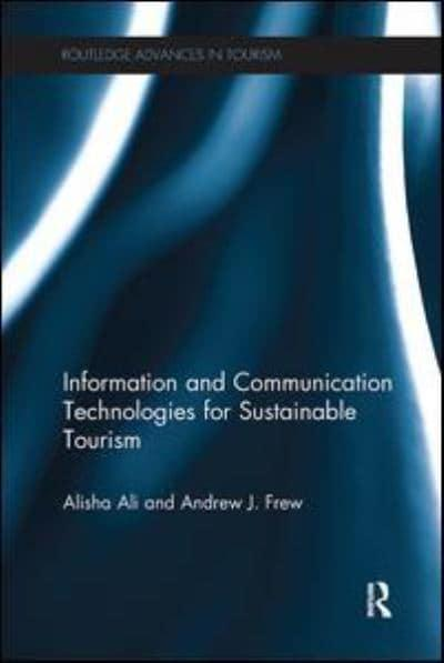 Information and Communication Technologies for Sustainable Tourism