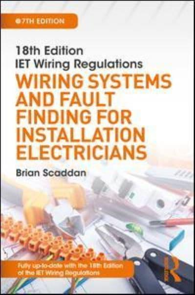 Amazing 18Th Edition Iet Wiring Regulations Brian Scaddan 9781138606098 Wiring Cloud Nuvitbieswglorg