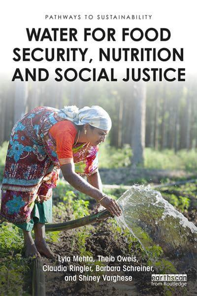 Water for Food Security, Nutrition and Social Justice