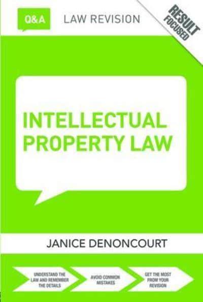 Janice Denoncourt Intellectual Property Law