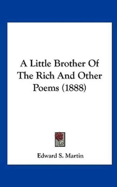 A Little Brother of the Rich and Other Poems (1888)