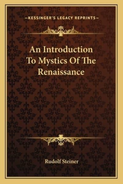 An Introduction to Mystics of the Renaissance
