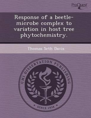 Response of a Beetle-microbe Complex to Variation in Host Tree Phytochemist