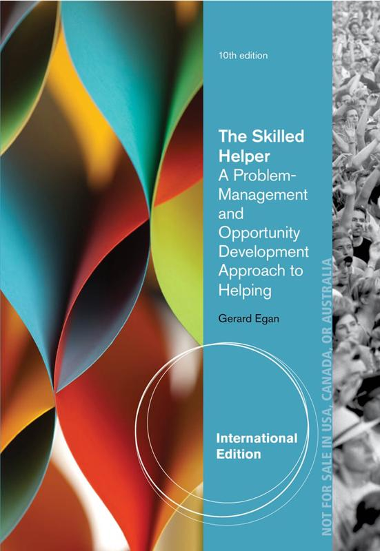 the skilled helper gerard egan Buy the skilled helper, international edition international ed by gerard egan (isbn: 9780495604310) from amazon's book store everyday low prices and free delivery on.