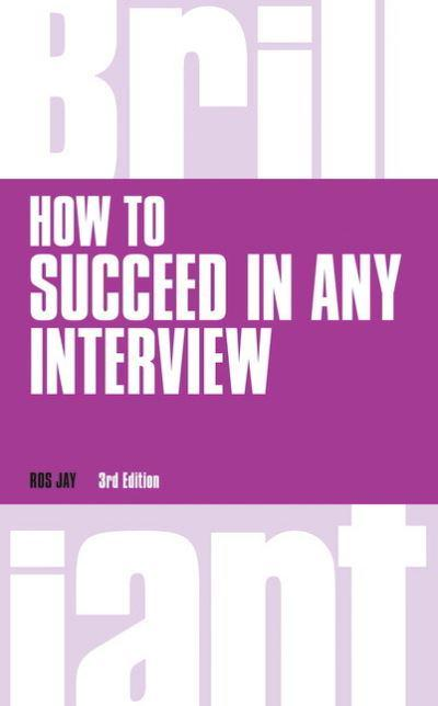 How to Succeed in Any Interview