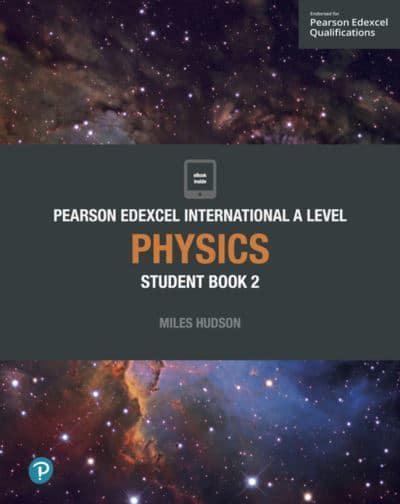 Edexcel International A Level Physics  Student Book : Miles